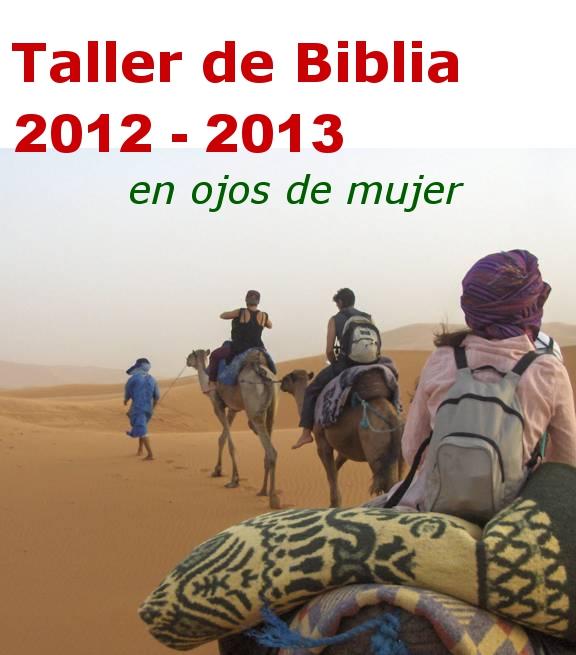 Cartel del Curso Biblia 2012-1013 en ojos de mujer. En la imagen: Caravana de camellos por el desierto, caminando hacia el horizonte